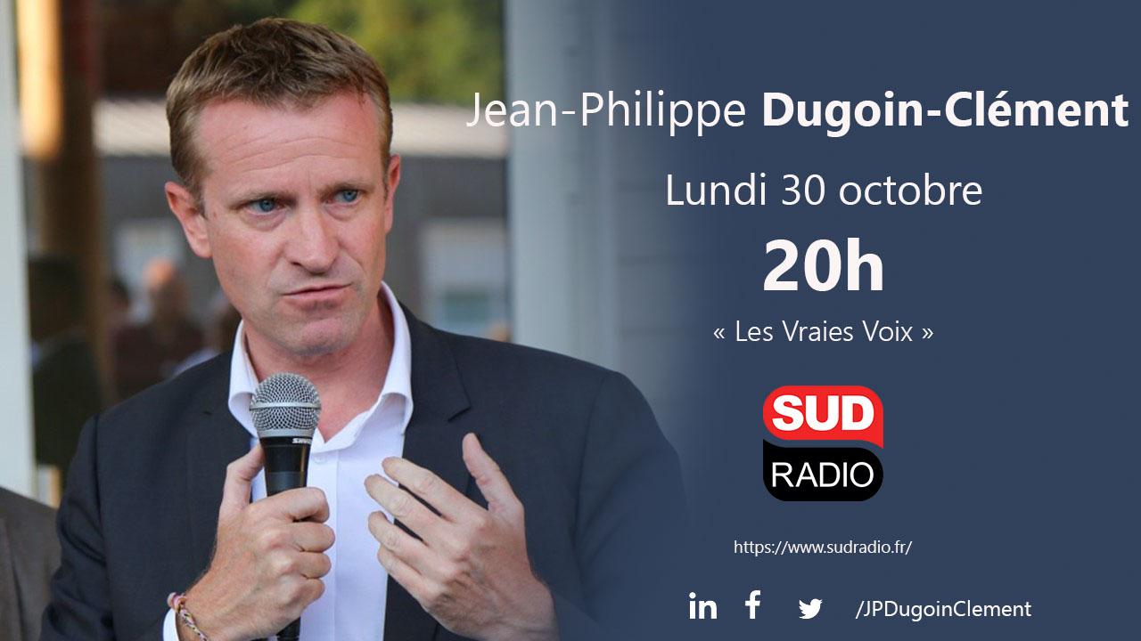 Jean Philippe Dugoin Clément invité de Sud Radio