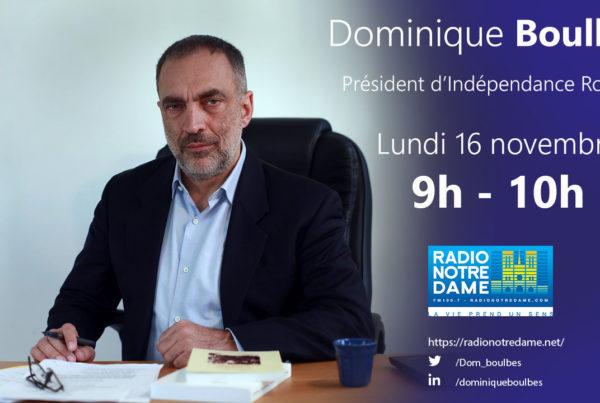 Dominique Boulbès sera l'invité de Radio Notre Dame