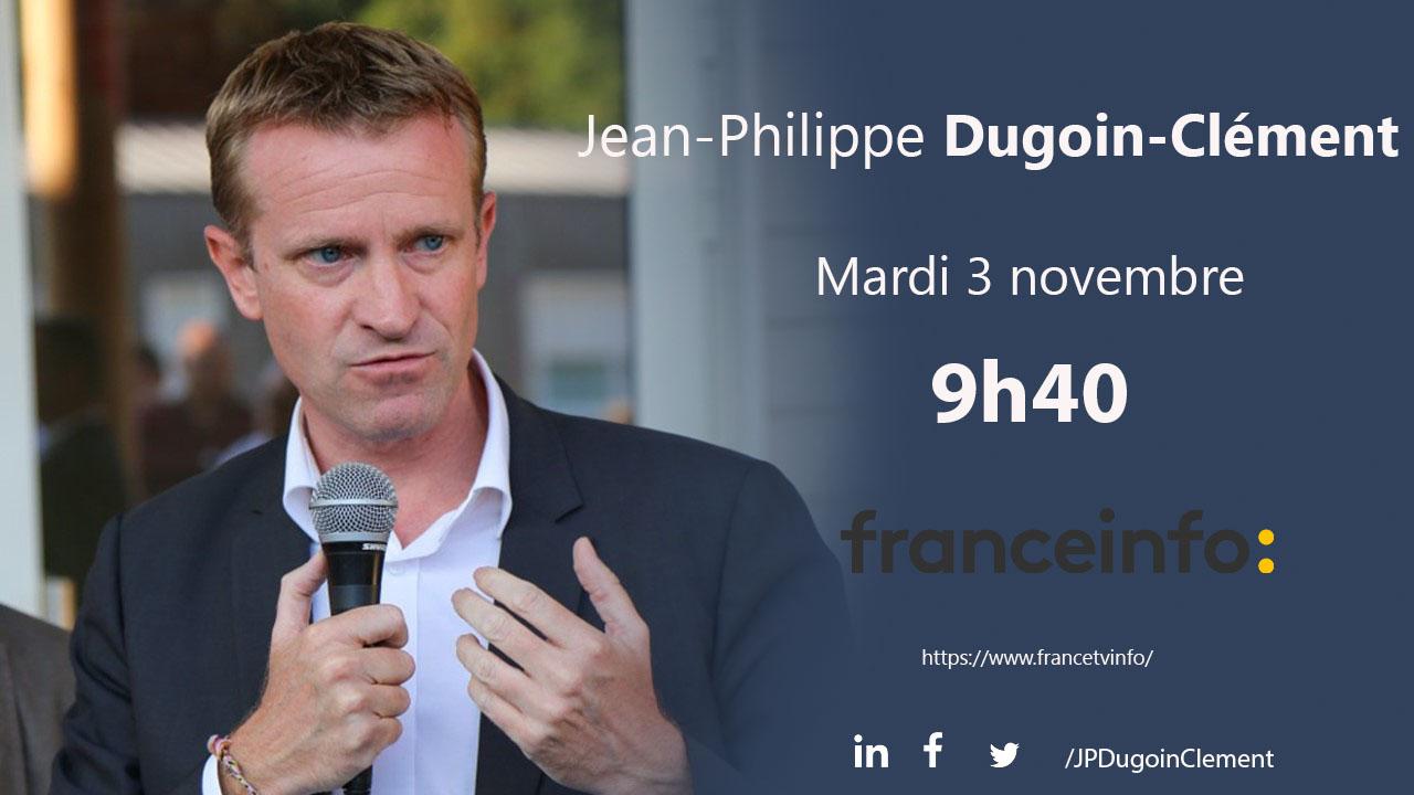 Jean Philippe Dugoin Clément invité de France Info